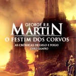 Livro: O Festim Dos Corvos, As Crnicas de Gelo e Fogo - Vol. 4